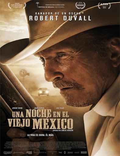 Una noche en el viejo México (A Night in Old Mexico) (2014)