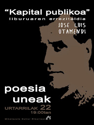 """""""KAPITAL PUBLIKOA"""" POESIA UNEAK"""