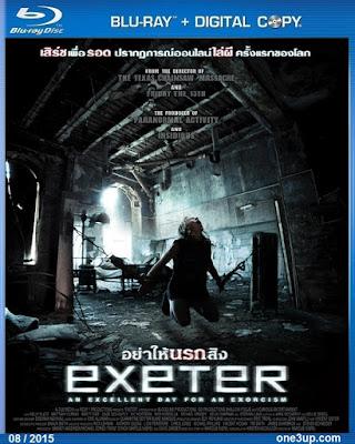 [MINI-HD] EXETER (2015) อย่าให้นรกสิง [1080P HQ] [SOUNDTRACK บรรยายไทย] Exeter%2B%25282015%2529%2B%2B%255BONE3UP%255D