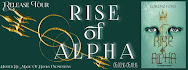 Rise of the Alpha Release Giveaway