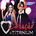 Baixar – Coração de Titanium – CD Promocional 2015