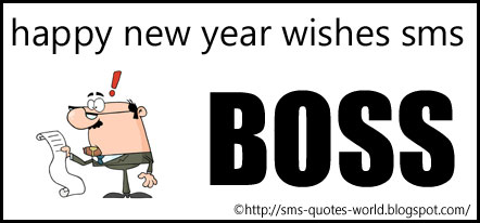 happy new year wishes sms for my boss