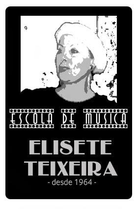 ESCOLA DE MÚSICA ELISETE TEIXEIRA