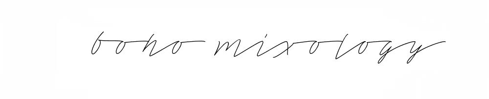 Boho Mixology