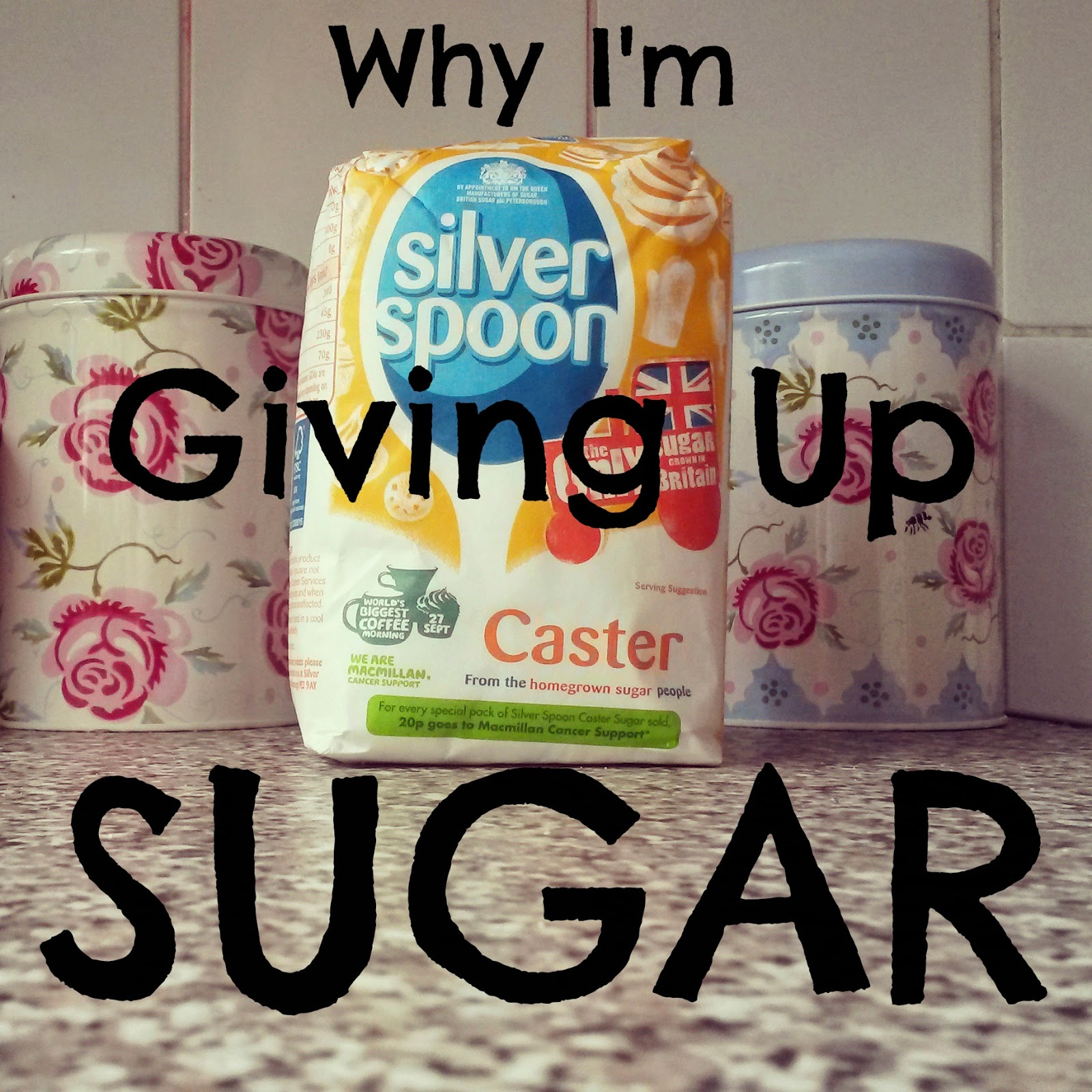 Why I'm Giving Up Sugar