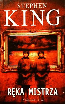 """Stephen King """"Ręka mistrza"""""""
