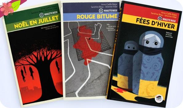 """la trilogie """"Roulette Russe"""" d'Anne-Gaëlle Balpe, Sandrine Beau et Séverine Vidal"""