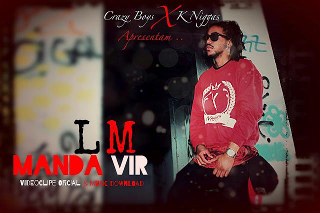 VÍDEO - LM - Manda Vir