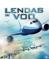 Lendas de Voo - BDRip Dual Áudio