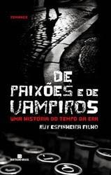 De paixões e de vampiros - Ruy Espineira Filho
