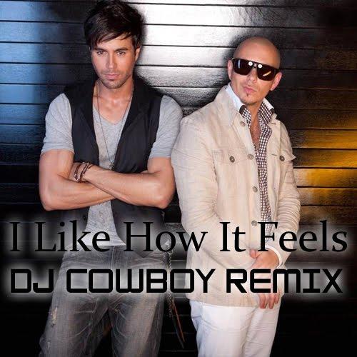 I Like It Enrique Iglesias: Dj Cowboy Remix