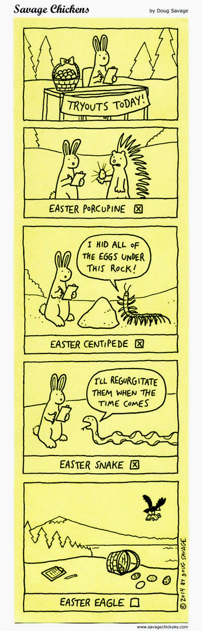 http://www.savagechickens.com/2014/04/easter-tryouts.html