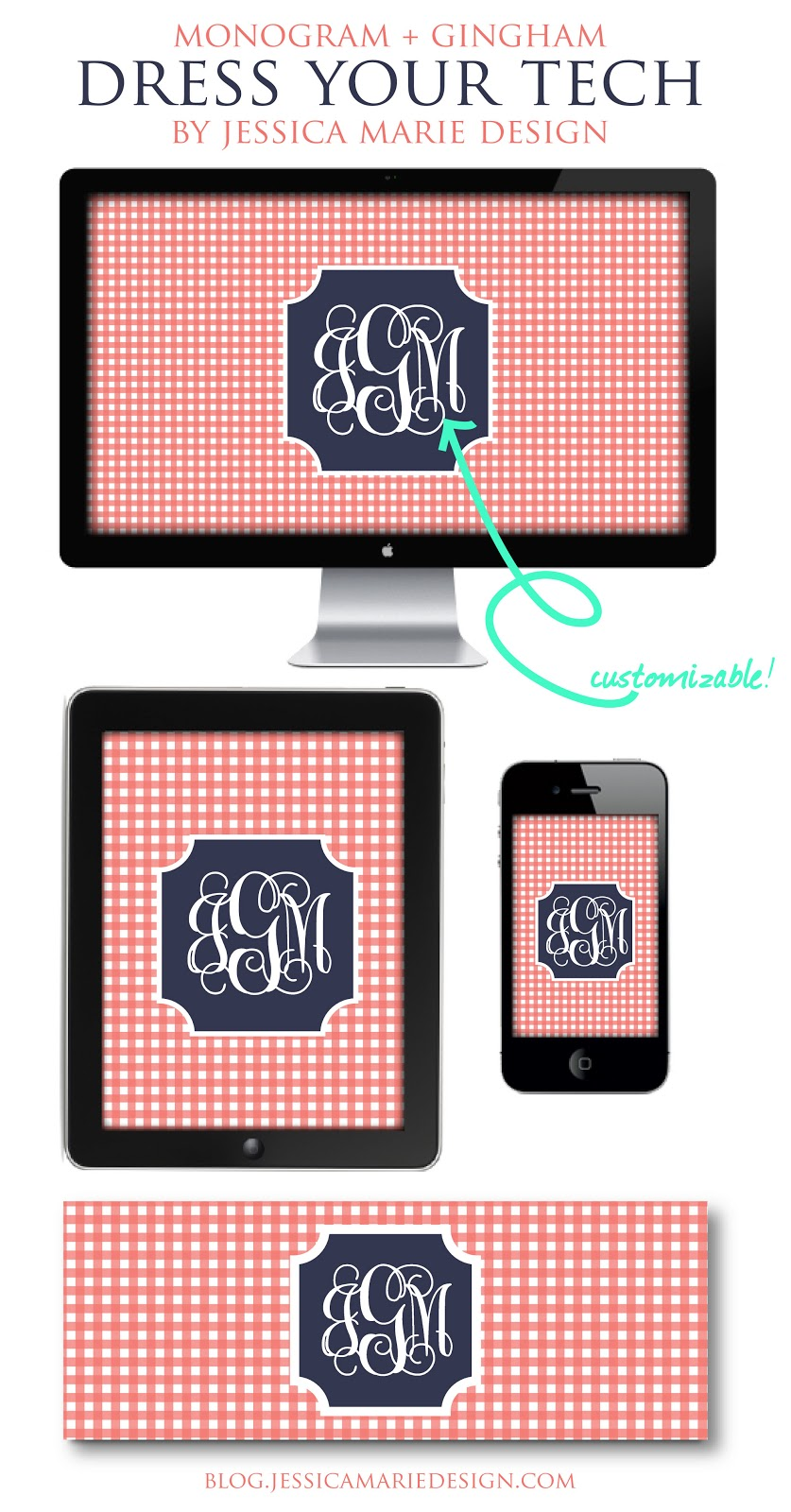 Download these free monogram + gingham dress your tech wallpapers from Jessica Marie Design!