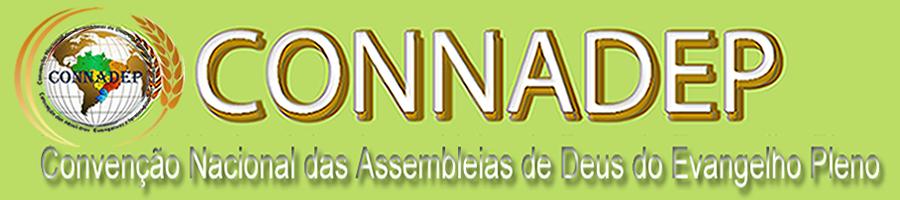 CONNADEP: Convenção Nacional das Assembleias de Deus do Evangelho Pleno