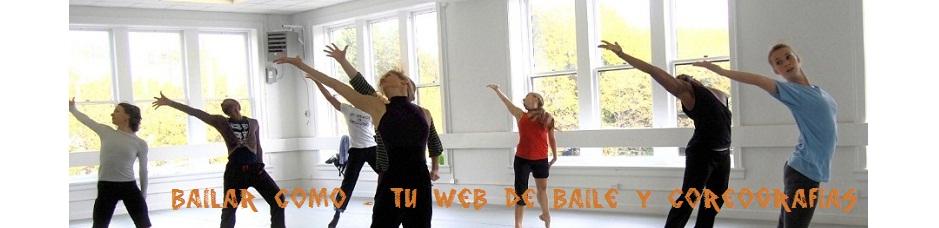 Como Bailar - Videos para aprender a bailar