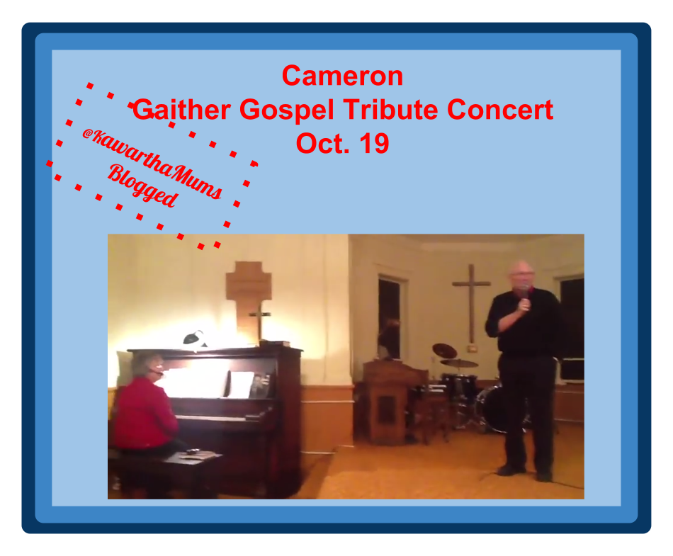 Kawartha Lakes Mums Blogged:Cameron Gaither Gospel Trobute Concert October 19