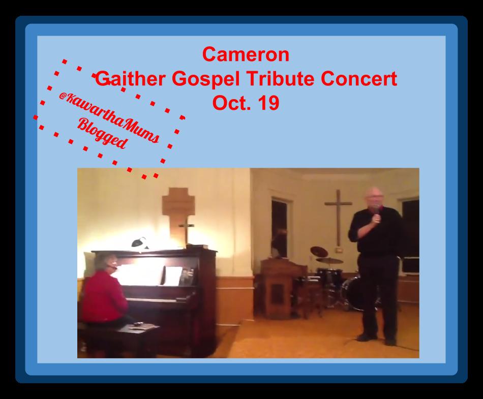 Kawartha Lakes Mums Blogged:Cameron Gaither Gospel Trobute Concert October 19
