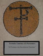 Nuestro premio «A la Excelencia Taurina»: