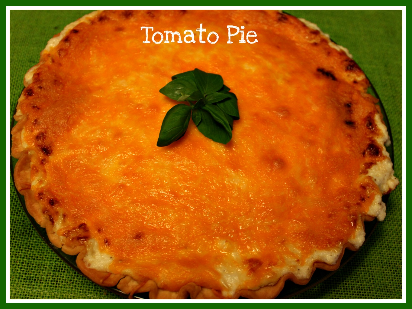 Sweet Tea and Cornbread: Tomato Pie!