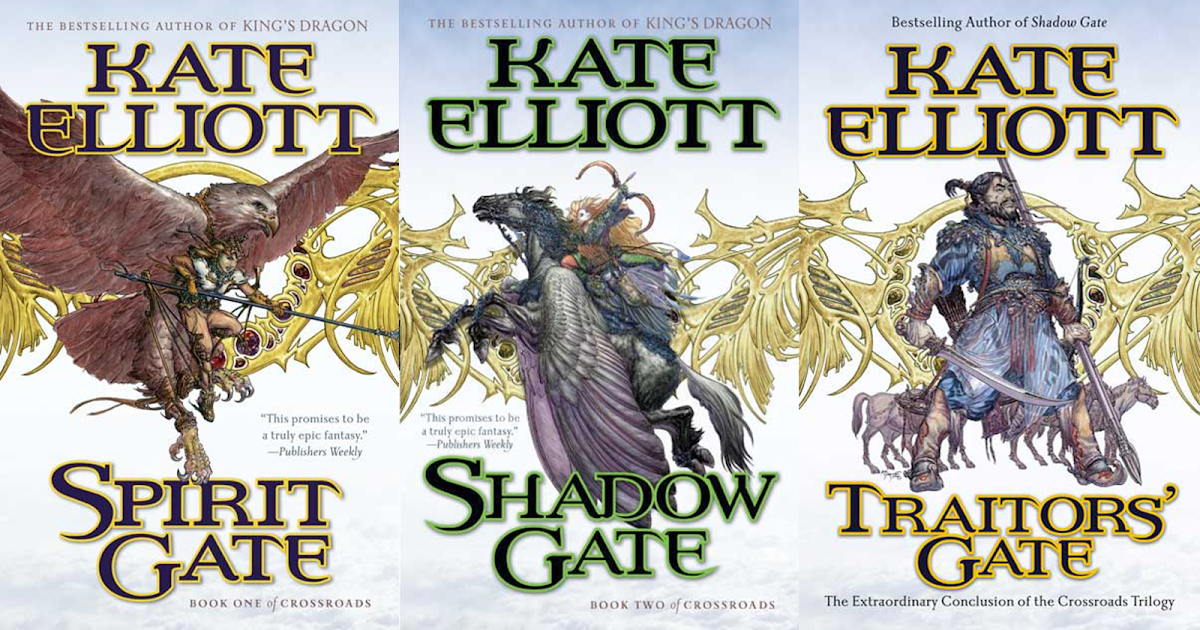 Dragons Heroes And Wizards Crossroads Trilogy By Kate Elliott