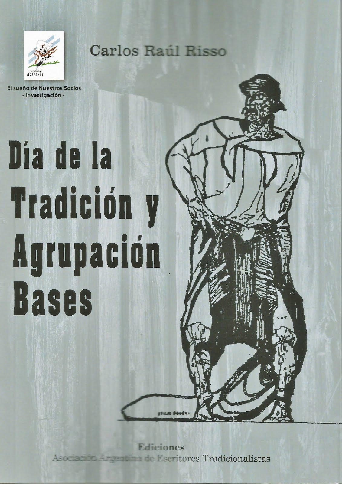 Día de la Tradición y Agrupación Bases