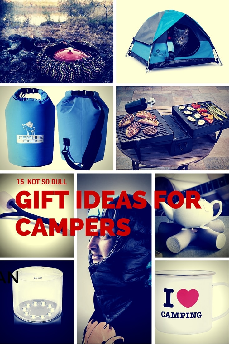 15 not so dull camping gift ideas for anyone who loves the outdoors