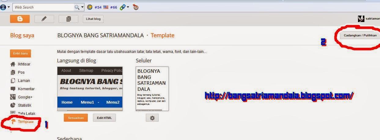 http://bangsatriamandala.blogspot.com/2014/02/cara-ganti-template-blogger-terbaru.html