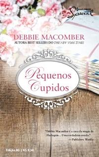 Pequenos Cupidos - Debbie Macomber