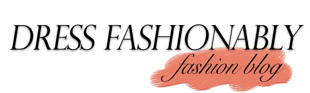 Dress Fashionably