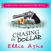 Chasing the Dollar  Audiobook by Ellie Ashe