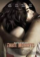 Three Monkeys (2008)
