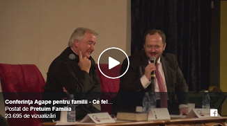 VIDEO: Conferinţa Agape pentru familii - Ce fel de viitor ne construim?