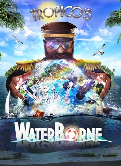 [GameGokil.com] Tropico 5 Waterborne  - Skidrow [Iso] Full Version