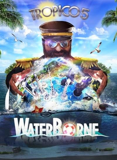 [GameGokil.com] Tropico 5 Waterborne  - Skidrow [Iso] Full Version
