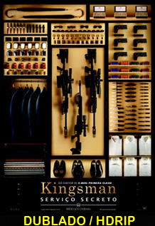 Assistir Kingsman – Serviço Secreto Dublado 2015