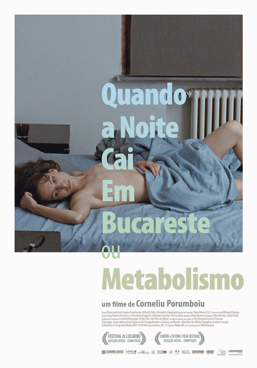 Quando a Noite Cai em Bucareste ou Metabolismo