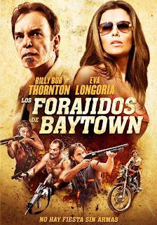 Los Forajidos de Baytown (2012)
