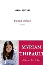 Orgueil et désir, Myriam Thibault