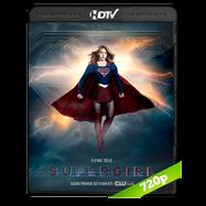 Supergirl Temporada 3 Completa HDTV 720p Audio Ingles 5.1 Subtitulada