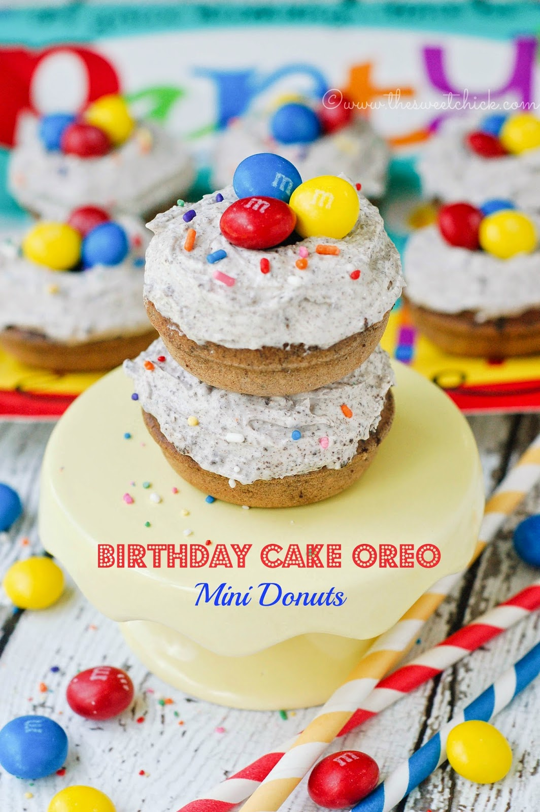 The Sweet Chick Birthday Cake Oreo Mini Donuts