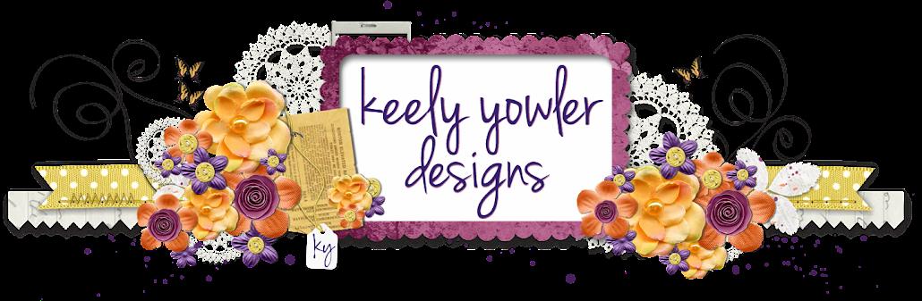 Keely Yowler Designs