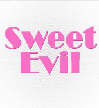♥Sweet Evil♥