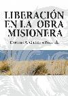 Enrique A. Guevara Rivarola-Liberación En La Obra Misionera-