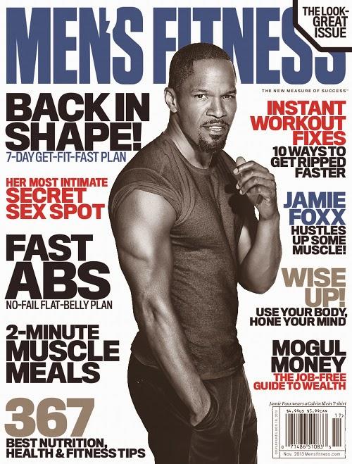 Magazine Love: Jamie Foxx Covers Mens Fitness Magazine!