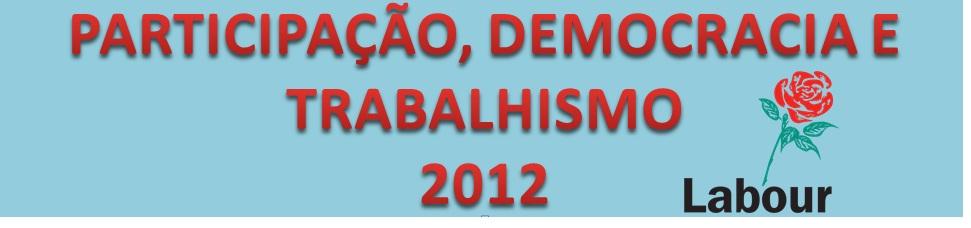 PARTICIPAÇÃO, DEMOCRACIA E TRABALHISMO.