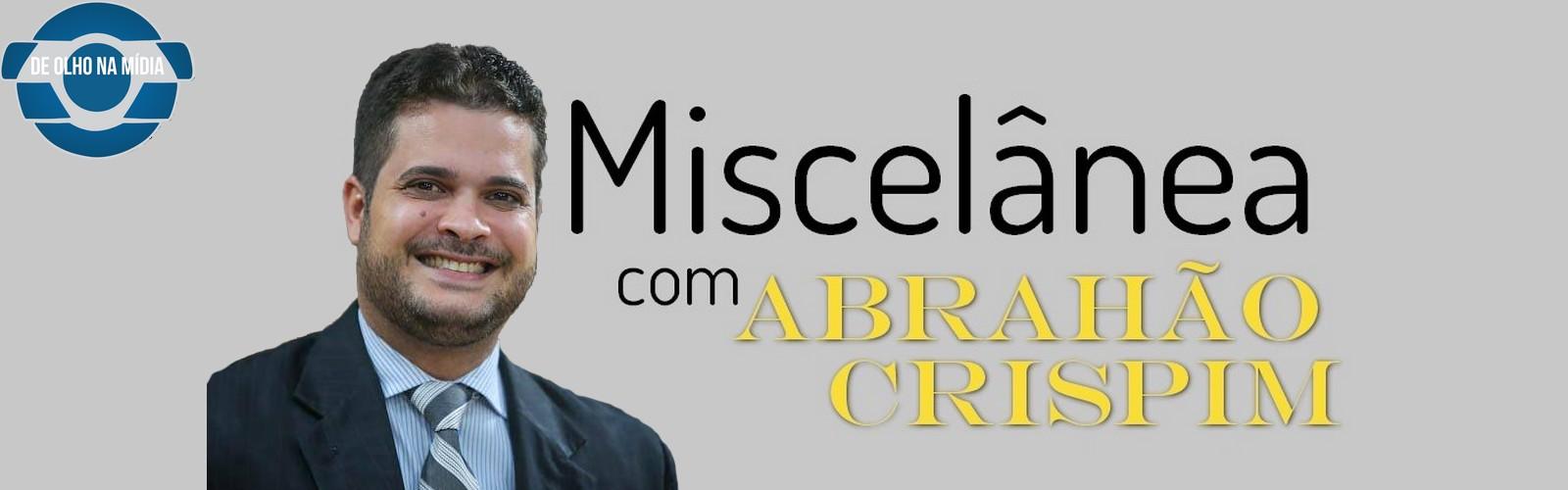 ABRAHÃO CRISPIM - MISCELÂNEA