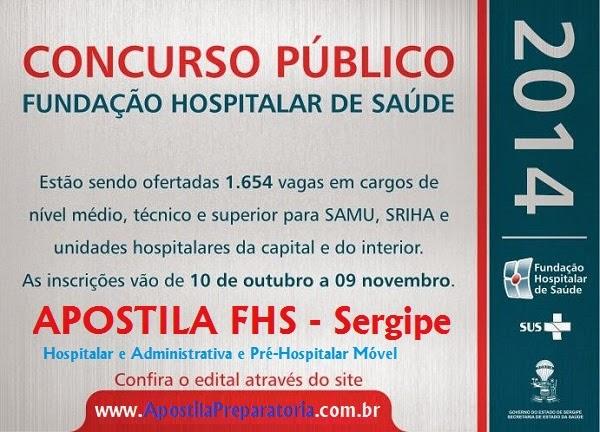 apostila FHS-SE - Fundação Hospitalar de Saúde de Sergipe Concurso Público 2014 - Assistente Administrativo