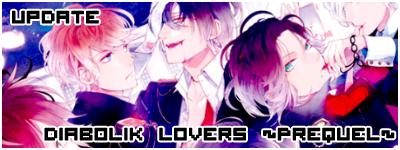 Diabolik Lovers ~Prequel~