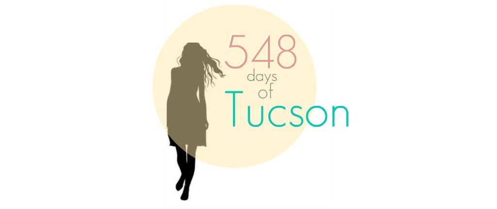 548 days of Tucson, Arizona Mission