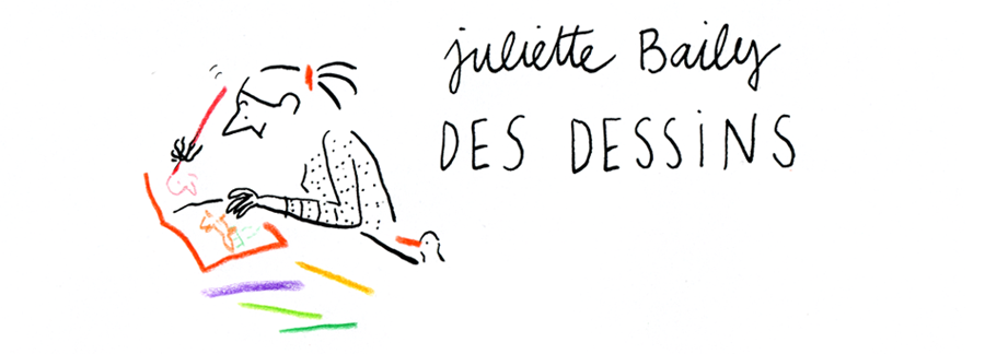 Juliette Baily - Dessins